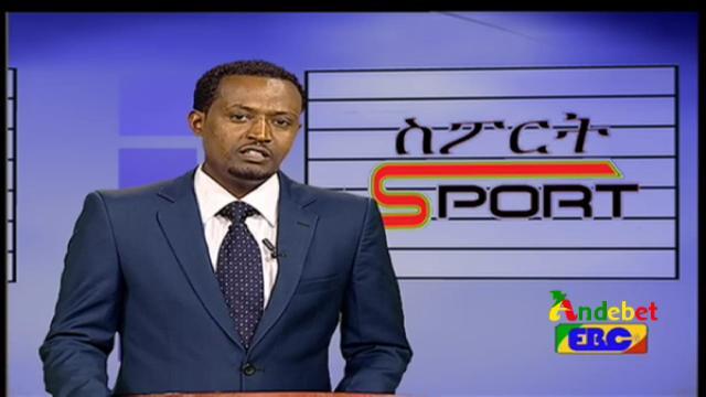 Ethiopian Sport News - Wednesday 25 Mar 2015 - Evening