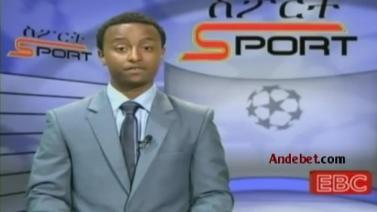 Ethiopian Sport News - Tuesday 9 Sep 2014 - Evening